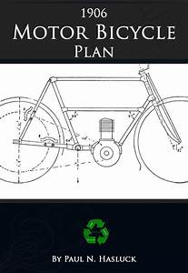 How To Build A 1906 Motor Bicycle Rare Old Tutorial Book