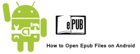 how to open pdf on android how to open epub files on android to view your new