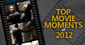 Top 10 Movie Moments Of 2019