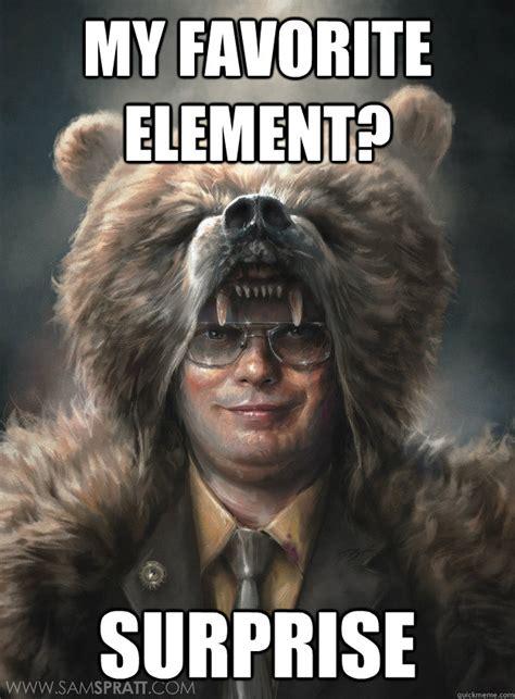 Meme Surprise - my favorite element surprise misc quickmeme
