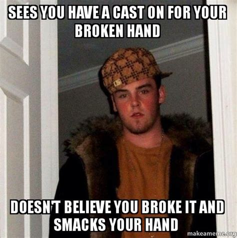 Ass Hat Meme - i re fractured my hand due to this asshat adviceanimals