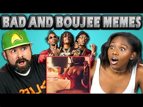 Bad And Boujee Memes - adults react to bad and boujee memes rain drop drop top thefinebros vlog life