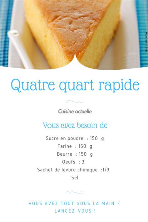 quatre quart rapide recette en  recette recette