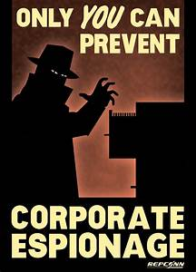 Only you can prevent industrial espionage - Ground Report