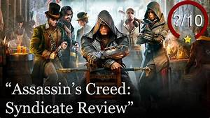 Assassin's Creed Syndicate Review - YouTube