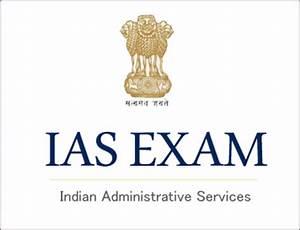 IAS Exam 2018: Application, Pattern, Syllabus, Eligibility ...