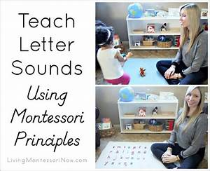 teach letter sounds to your child using montessori With teaching letters to toddlers