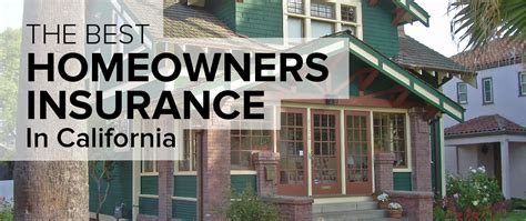 best homeowners insurance homeowners insurance in california freshome com