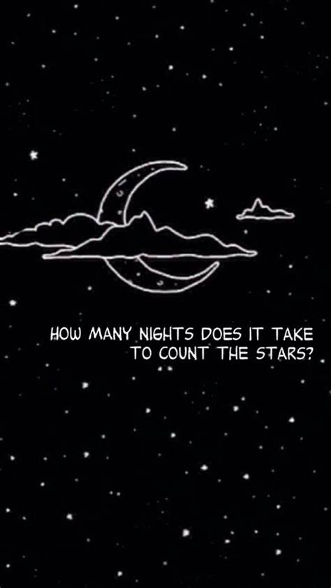 How many nights does it take to count the stars Quote