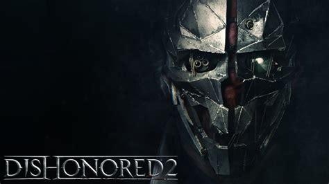 Dishonored 2 Corvo Attano Spotlight Youtube