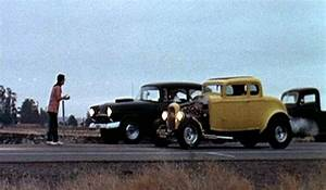 Just A Car Guy: Great movie, American Graffiti, the cars