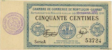 chambre de commerce montlucon veille numismatique archive billets de la chambres