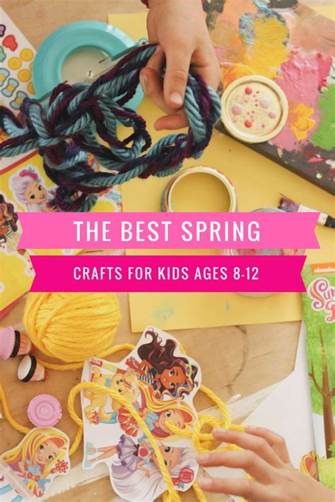 The Best Spring Crafts For Kids Ages 812 • A Subtle Revelry