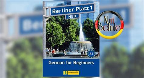 كتاب berliner platz 1 neu مع الصوتيات والحلول nuri schule