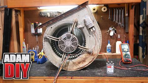 furnace blower repair loud motor    test  capacitor youtube