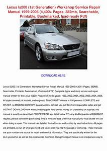 Lexus Is200 Workshop Repair Manual Download