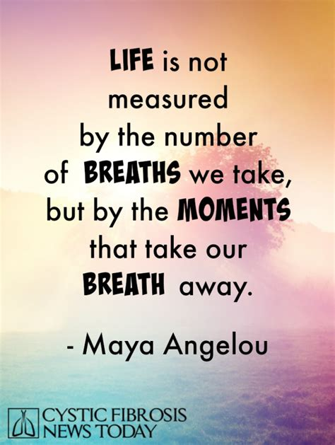 Life Not Measured By Breaths Quote For Cf Cystic