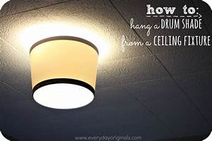 How To Hang A Drum Shade From A Ceiling Fixture