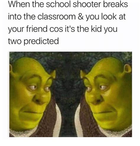 School Shooter Memes - 25 best memes about school shooter school shooter memes