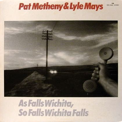 pat metheny as falls wichita pat metheny wichita falls 28 images pat metheny 80 81 vinyl record on popscreen pat metheny