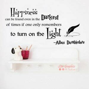 Dumbledore Light Quote by Albus Dumbledore Turn On The Light Quote Harry Potter Wall