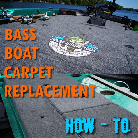 Boat Carpet Walmart by Bass Boat Carpet Replacement How To Anglingauthority