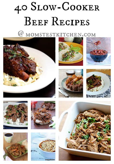 40 cooker meals 40 slow cooker beef recipes crockpotweek mom s test kitchen