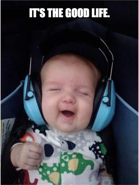 Baby Headphones Meme - the good life meme lyric video by rkvc rod kim vince cirino