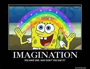SpongeBob imagination motivational by Nuclearzeon2 on ...