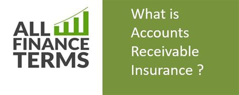 Do i have to cover all of my accounts? What is Accounts Receivable Insurance ?Definition by All Finance Terms