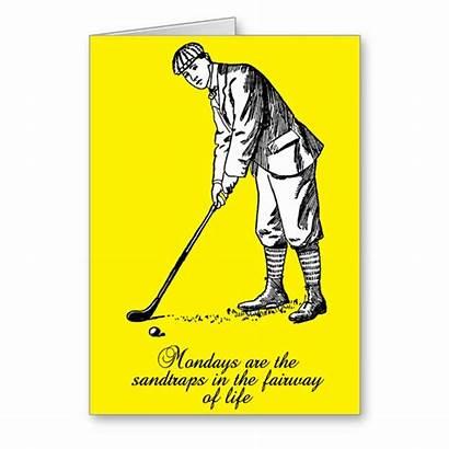 Golf Sand Card Mondays Traps Zazzle Humor