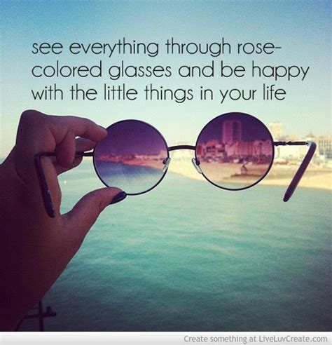 colored glasses quotes quotes about colored glasses 32 quotes