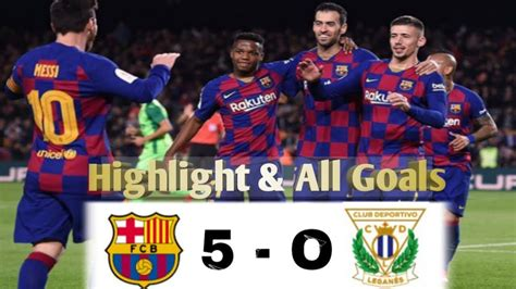 FC BARCELONA 5 - 0 LEGANES | HighLight & All Goals | Copa ...