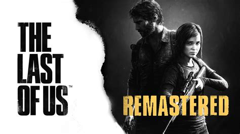 Max Games A Lot Review The Last Of Us Remastered