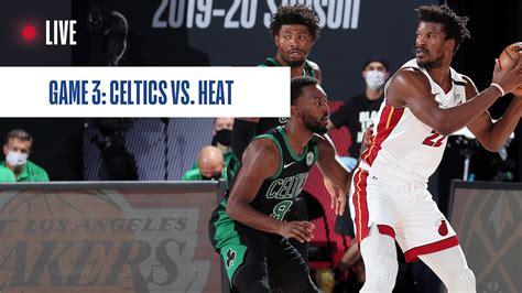 Boston Celtics vs. Miami Heat Game 3: Live score, updates ...
