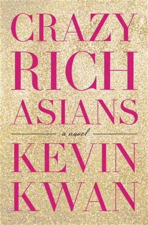 crazy rich asians crazy rich asians   kevin kwan