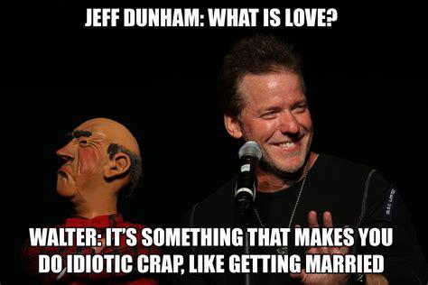 Jeff Dunham Memes - jeff dunham quotes quotesgram