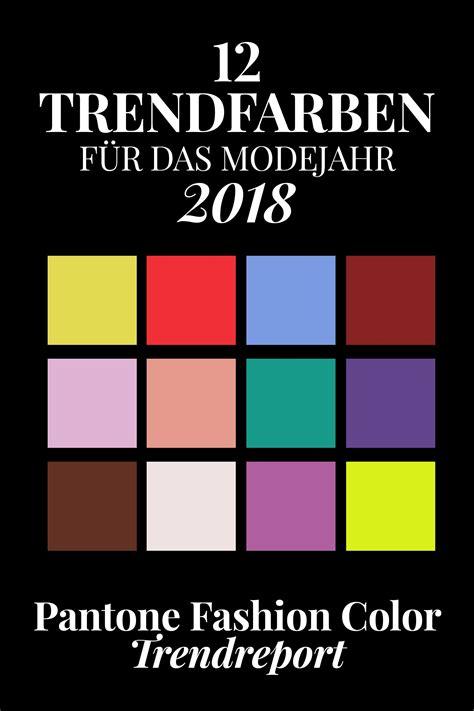 trendfarben sommer 2018 pantone farbtrends 2018 diese 12 trendfarben tragen wir