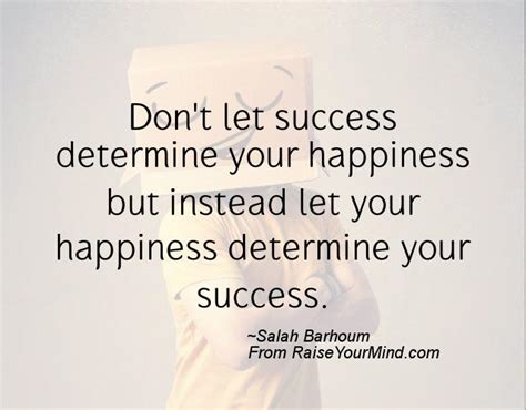 happiness quotes dont  success determine