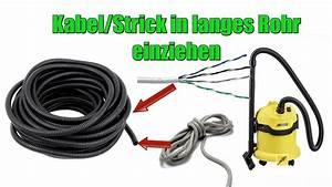 Kabel Durch Leerrohr Ziehen Werkzeug : kabel durch leerrohr ziehen schnell und einfach youtube ~ Michelbontemps.com Haus und Dekorationen