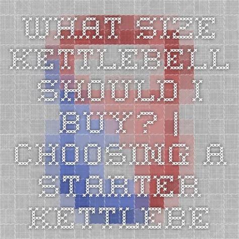 kettlebell choosing