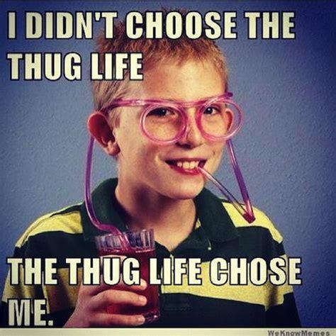 Thug Life Meme - funny memes thug life image memes at relatably com