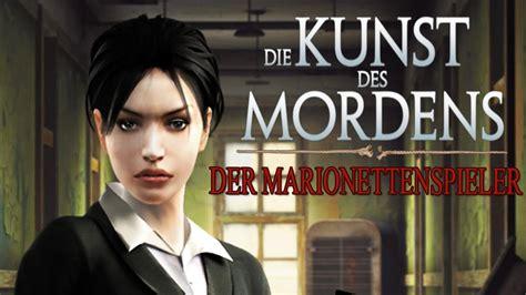 Die Kunst Der Putzfassade by Let S Play Die Kunst Des Mordens Der Marionettenspieler