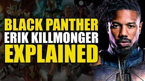 marvel comics erik killmonger explained youtube