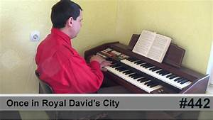 Once In Royal David's City - 4/F - YouTube