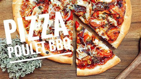 pizza hervé cuisine recette pizza poulet barbecue maison facile