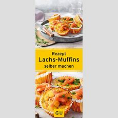 Rezept Für Leckere Und Gesunde Lachsmuffins Aus Dem Buch