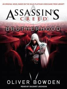 Assassin's Creed: Brotherhood Audio book by Oliver Bowden ...