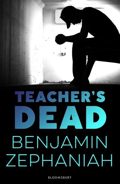 Teacher's Dead: Benjamin Zephaniah: Bloomsbury Childrens