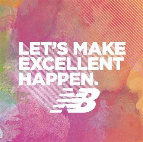 Let's Make Excellent Happen We Love The Slogan Of Our